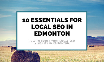 {10 Essentials For Local SEO in Edmonton}